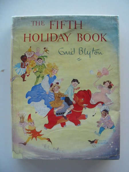 Photo of THE FIFTH HOLIDAY BOOK written by Blyton, Enid illustrated by Lee, Mary Kendal<br />et al.,  published by Sampson Low, Marston & Co. Ltd. (STOCK CODE: 803120)  for sale by Stella & Rose's Books
