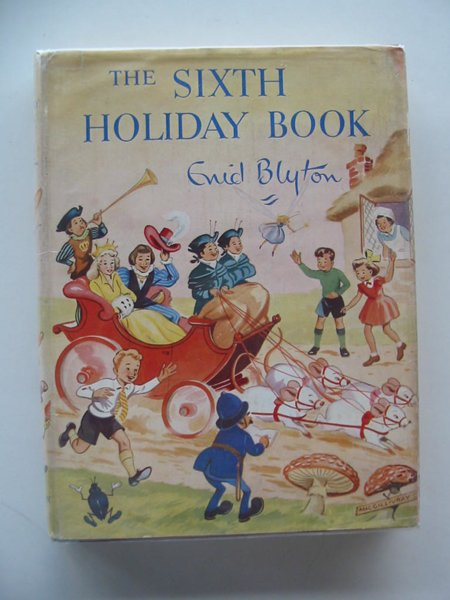 Photo of THE SIXTH HOLIDAY BOOK written by Blyton, Enid illustrated by Steed, Cicely<br />MacGillivray, Robert<br />McGavin, Hilda<br />Sheppard, Raymond<br />et al.,  published by Sampson Low, Marston & Co. Ltd. (STOCK CODE: 803976)  for sale by Stella & Rose's Books