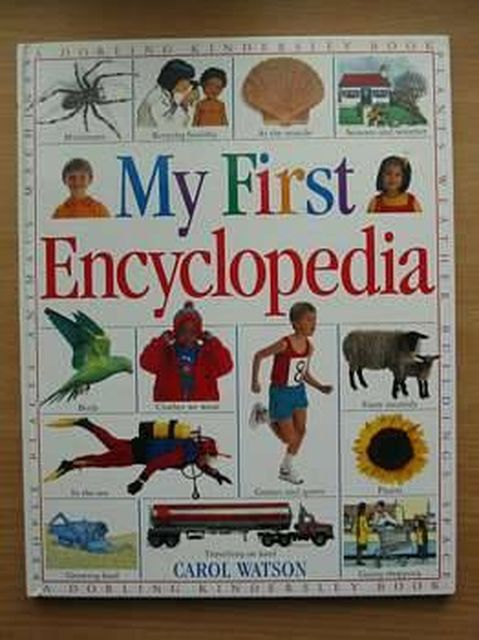 Photo of MY FIRST ENCYCLOPEDIA written by Watson, Carol published by Dorling Kindersley (STOCK CODE: 804754)  for sale by Stella & Rose's Books