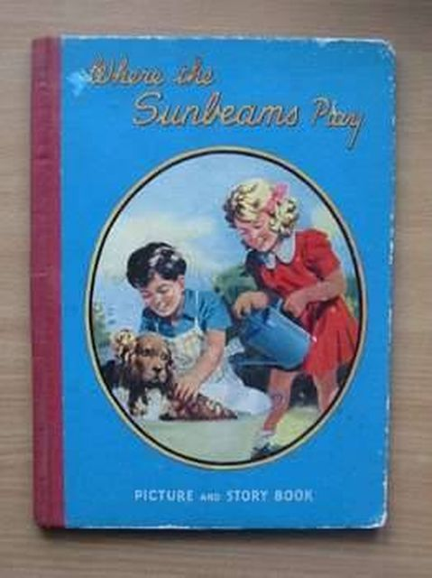 Photo of WHERE THE SUNBEAMS PLAY published by Juvenile Productions Ltd. (STOCK CODE: 805350)  for sale by Stella & Rose's Books