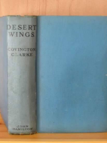 Photo of DESERT WINGS written by Clarke, Covington published by John Hamilton Ltd. (STOCK CODE: 805958)  for sale by Stella & Rose's Books