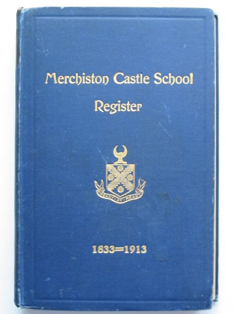 Photo of MERCHISTON CASTLE SCHOOL REGISTER published by H. & J. Pillans & Wilson (STOCK CODE: 806372)  for sale by Stella & Rose's Books