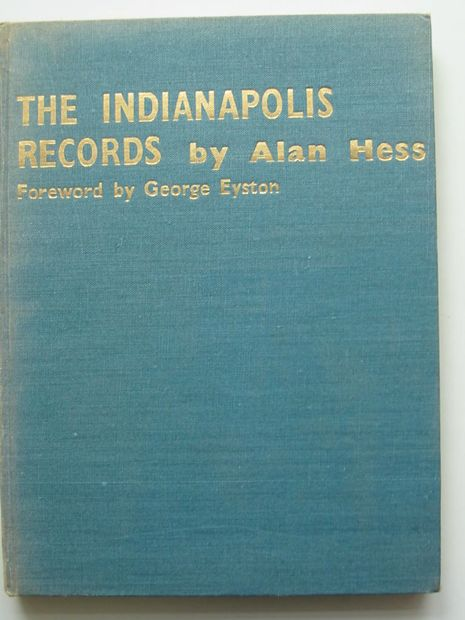 Photo of THE INDIANAPOLIS RECORDS written by Hess, Alan published by Stuart & Richards (STOCK CODE: 807054)  for sale by Stella & Rose's Books