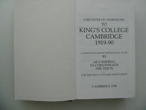 Photo of A REGISTER OF ADMISSIONS TO KING'S COLLEGE CAMBRIDGE 1919-90 written by Campbell, A.E.<br />Cornthwaite, P.A.<br />Dixon, H.B.F. published by Cambridge University Press (STOCK CODE: 807253)  for sale by Stella & Rose's Books