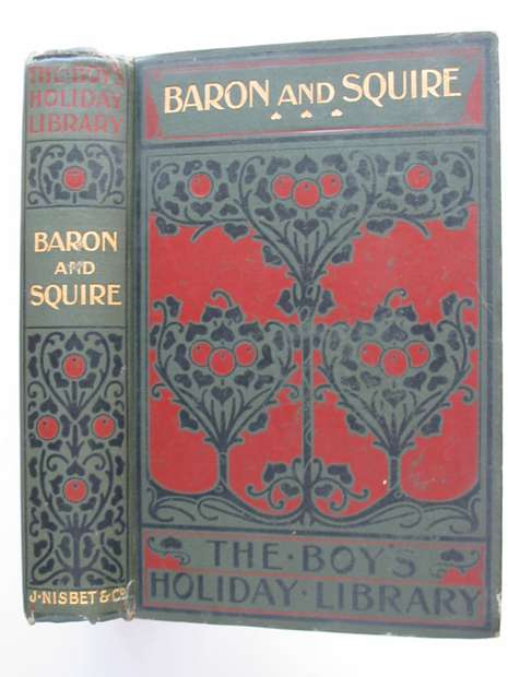 Photo of BARON AND SQUIRE written by Clarke, Sara M.S. published by James Nisbet & Co. Limited (STOCK CODE: 807418)  for sale by Stella & Rose's Books