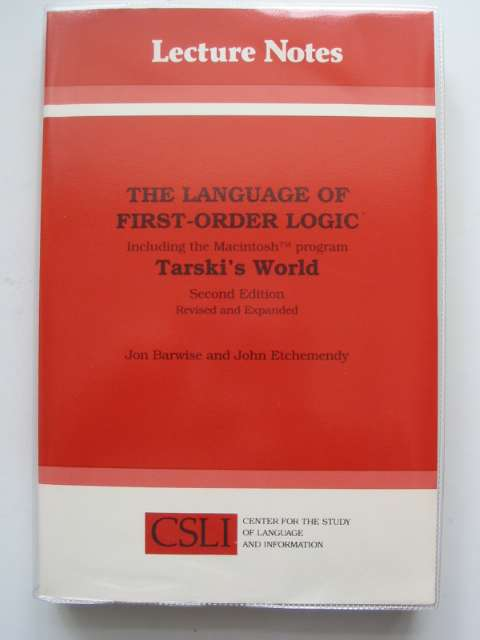 Photo of THE LANGUAGE OF FIRST-ORDER LOGIC written by Barwise, Jon<br />Etchemendy, John published by Center For The Study Of Language And Information (STOCK CODE: 808043)  for sale by Stella & Rose's Books