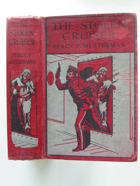 Photo of THE STOLEN CRUISER written by Westerman, Percy F. published by Jarrold (STOCK CODE: 808298)  for sale by Stella & Rose's Books