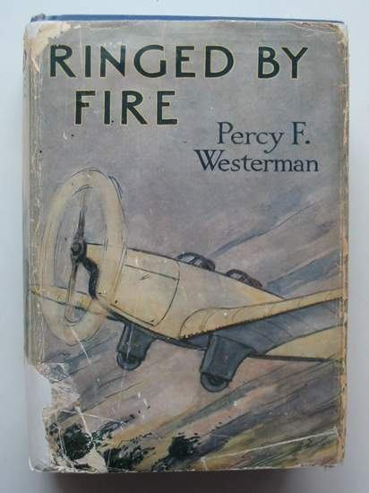 Photo of RINGED BY FIRE written by Westerman, Percy F. illustrated by Wigfull, W. Edward published by Blackie & Son Ltd. (STOCK CODE: 808335)  for sale by Stella & Rose's Books