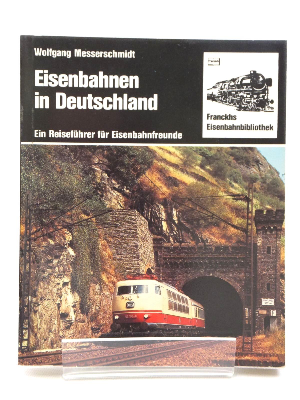Photo of EISENBAHNEN IN DEUTSCHLAND written by Messerschmidt, Wolfgang published by Franckh'Sche (STOCK CODE: 808434)  for sale by Stella & Rose's Books
