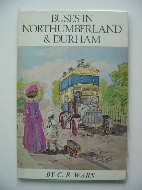Photo of BUSES IN NORTHUMBERLAND AND DURHAM PART 1: 1900-1930 written by Warn, C.R. published by Frank Graham (STOCK CODE: 808732)  for sale by Stella & Rose's Books