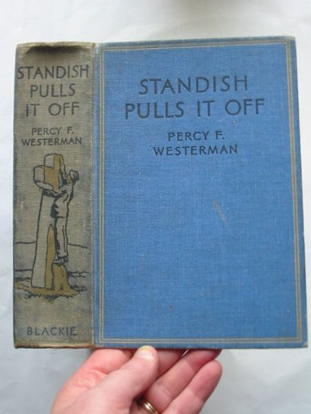 Photo of STANDISH PULLS IT OFF written by Westerman, Percy F. illustrated by Wigfull, W. Edward published by Blackie & Son Ltd. (STOCK CODE: 809160)  for sale by Stella & Rose's Books