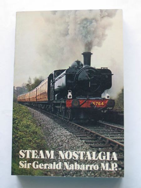 Photo of STEAM NOSTALGIA written by Nabarro, Gerald published by Routledge & Kegan Paul (STOCK CODE: 809376)  for sale by Stella & Rose's Books