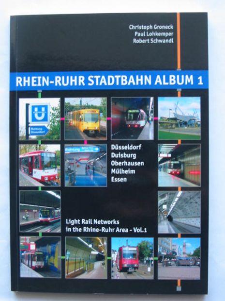 Photo of RHEIN-RUHR STADTBAHN ALBUM 1 written by Groneck, Christoph<br />Lohkemper, Paul<br />Schwandl, Robert published by Robert Schwandl (STOCK CODE: 809414)  for sale by Stella & Rose's Books