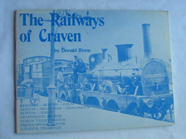 Photo of THE RAILWAYS OF CRAVEN written by Binns, Donald published by Hendon Publishing Co. Ltd. (STOCK CODE: 809620)  for sale by Stella & Rose's Books