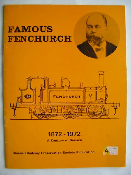 Photo of FAMOUS FENCHURCH 1872-1972 written by Marx, Klaus published by Bluebell Railway Preservation Society (STOCK CODE: 809825)  for sale by Stella & Rose's Books