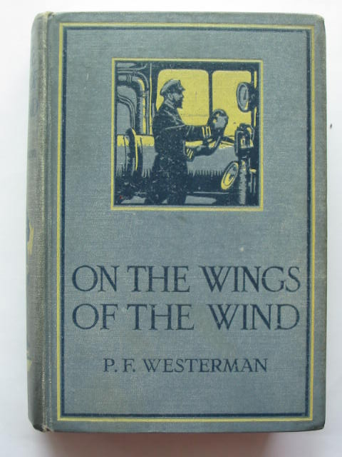 Photo of ON THE WINGS OF THE WIND written by Westerman, Percy F. illustrated by Wigfull, W. Edward published by Blackie & Son Ltd. (STOCK CODE: 809927)  for sale by Stella & Rose's Books