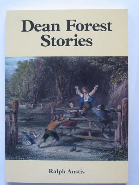 Photo of DEAN FOREST STORIES written by Anstis, Ralph published by Albion House (STOCK CODE: 810096)  for sale by Stella & Rose's Books