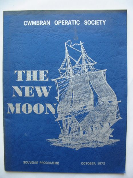 Photo of THE NEW MOON published by Cwmbran Operatic Society (STOCK CODE: 810895)  for sale by Stella & Rose's Books