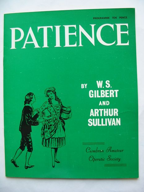 Photo of PATIENCE written by Gilbert, W.S.<br />Sullivan, Arthur published by Cwmbran Operatic Society (STOCK CODE: 810896)  for sale by Stella & Rose's Books