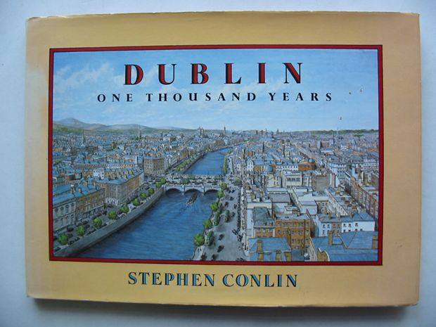 Photo of DUBLIN ONE THOUSAND YEARS written by Conlin, Stephen illustrated by Conlin, Stephen published by The O'Brien Press Ltd. (STOCK CODE: 810906)  for sale by Stella & Rose's Books