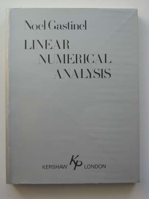 Photo of LINEAR NUMERICAL ANALYSIS written by Gastinel, Noel published by Kershaw Publishing Company Limited (STOCK CODE: 811080)  for sale by Stella & Rose's Books