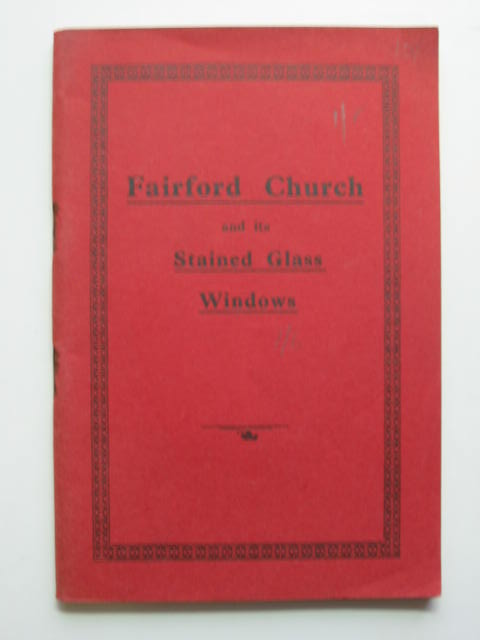 Photo of FAIRFORD CHURCH AND ITS STAINED GLASS WINDOWS