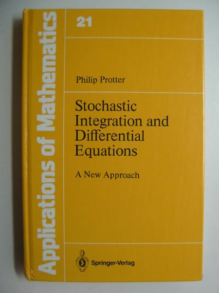 Photo of STOCHASTIC INTEGRATION AND DIFFERENTIAL EQUATIONS written by Protter, Philip E. published by Springer-Verlag (STOCK CODE: 811407)  for sale by Stella & Rose's Books