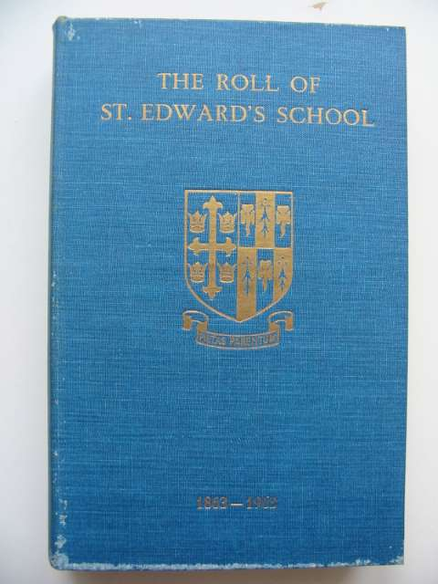 Photo of THE ROLL OF ST. EDWARD'S SCHOOL 1863-1963 written by Gauntlett, J.M.D. published by St. Edward's School Society (STOCK CODE: 811577)  for sale by Stella & Rose's Books