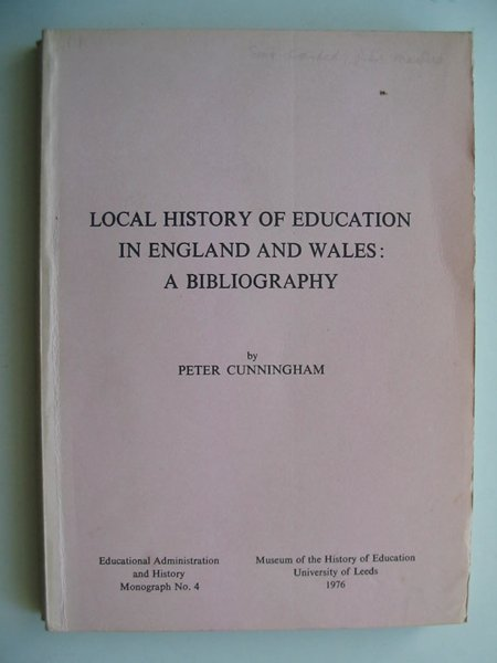 Photo of LOCAL HISTORY OF EDUCATION IN ENGLAND AND WALES A BIBLIOGRAPHY written by Cunningham, Peter published by University of Leeds (STOCK CODE: 811940)  for sale by Stella & Rose's Books
