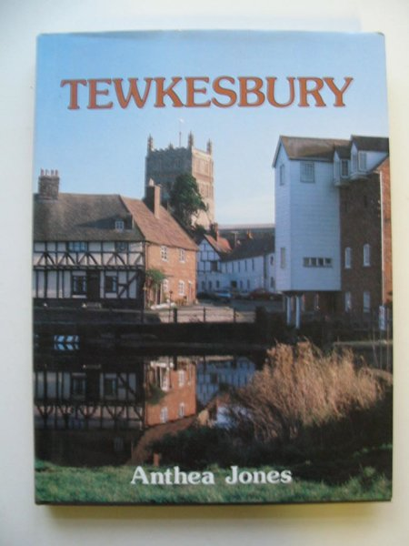 Photo of TEWKESBURY written by Jones, Anthea published by Phillimore (STOCK CODE: 812263)  for sale by Stella & Rose's Books