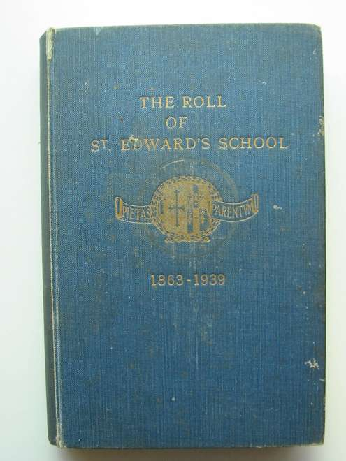 Photo of THE ROLL OF ST. EDWARD'S SCHOOL 1863-1939 published by St. Edward's School Society (STOCK CODE: 812499)  for sale by Stella & Rose's Books