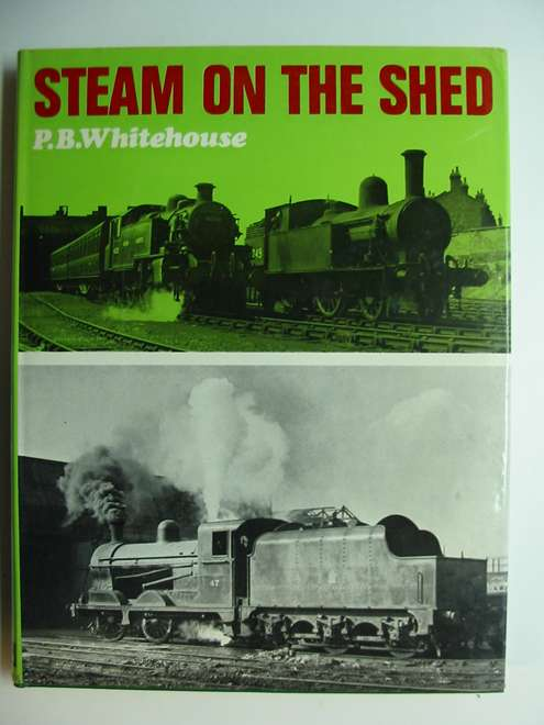 Photo of STEAM ON THE SHED written by Whitehouse, Patrick B. published by Ian Allan (STOCK CODE: 812565)  for sale by Stella & Rose's Books