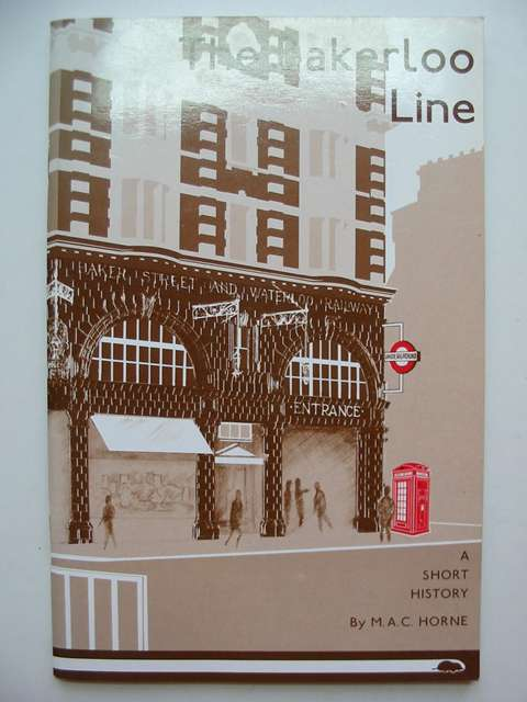 Photo of THE BAKERLOO LINE A SHORT HISTORY written by Horne, M.A.C. published by Douglas Rose (STOCK CODE: 813081)  for sale by Stella & Rose's Books