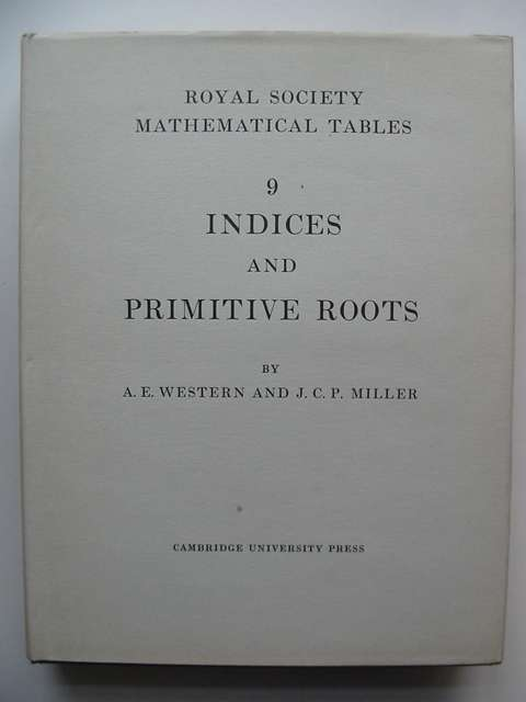 Photo of TABLES OF INDICES AND PRIMITIVE ROOTS written by Western, A.E.<br />Miller, J.C.P. published by Cambridge University Press (STOCK CODE: 813438)  for sale by Stella & Rose's Books
