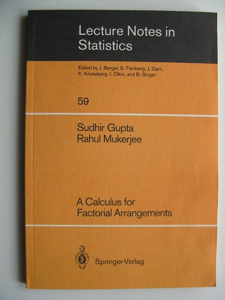 Photo of A CALCULUS FOR FACTORIAL ARRANGEMENTS written by Gupta, Sudhir<br />Mukerjee, R. published by Springer-Verlag (STOCK CODE: 813731)  for sale by Stella & Rose's Books