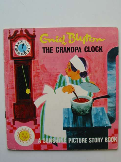 Photo of THE GRANDPA CLOCK written by Blyton, Enid published by World Distributors Ltd. (STOCK CODE: 813765)  for sale by Stella & Rose's Books