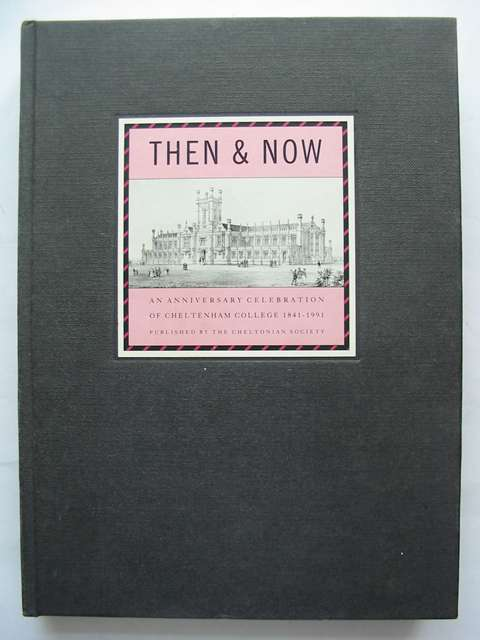 Photo of THEN & NOW written by Pearce, Tim published by The Cheltonian Society (STOCK CODE: 814418)  for sale by Stella & Rose's Books