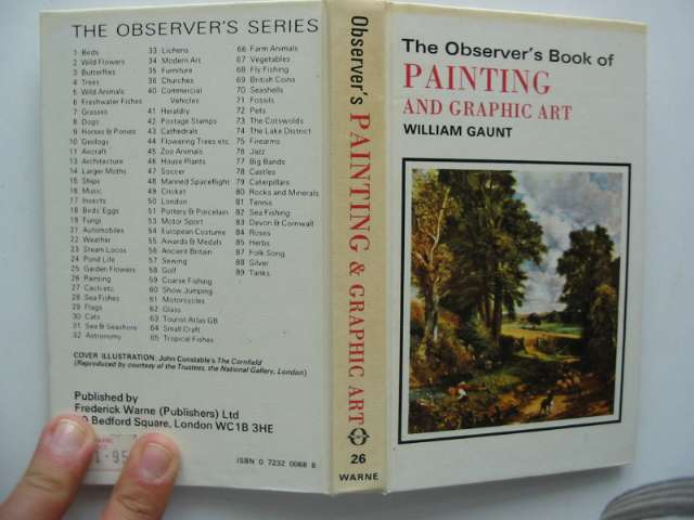 Photo of THE OBSERVER'S BOOK OF PAINTING AND GRAPHIC ART written by Gaunt, William published by Frederick Warne & Co Ltd. (STOCK CODE: 815340)  for sale by Stella & Rose's Books