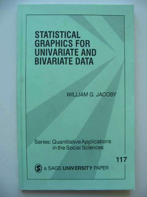 Photo of STATISTICAL GRAPHICS FOR UNIVARIATE AND BIVARIATE DATA written by Jacoby, William G. published by Sage Publications (STOCK CODE: 815842)  for sale by Stella & Rose's Books