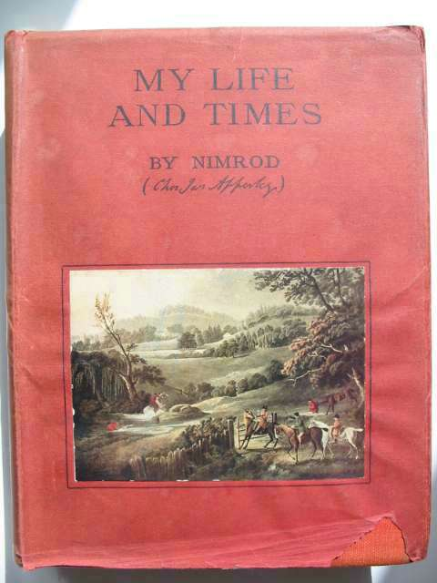 Photo of MY LIFE AND TIMES written by Nimrod, <br />Apperley, Charles published by William Blackwood & Sons Ltd. (STOCK CODE: 816430)  for sale by Stella & Rose's Books