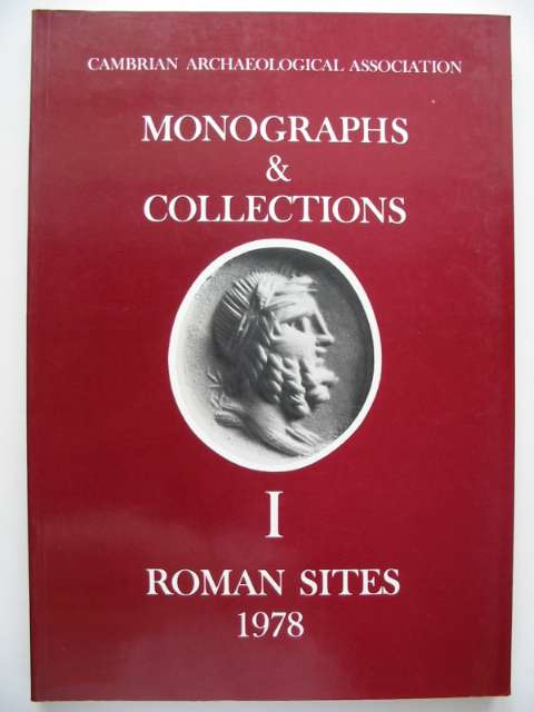 Photo of MONOGRAPHS & COLLECTIONS I ROMAN SITES written by Boon, George C. published by Cambrian Archaeological Association (STOCK CODE: 816562)  for sale by Stella & Rose's Books
