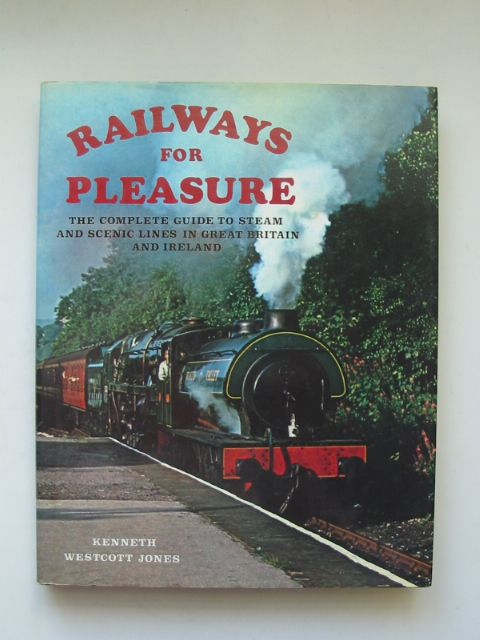 Photo of RAILWAYS FOR PLEASURE written by Jones, Kenneth Westcott published by Lutterworth Press (STOCK CODE: 816740)  for sale by Stella & Rose's Books