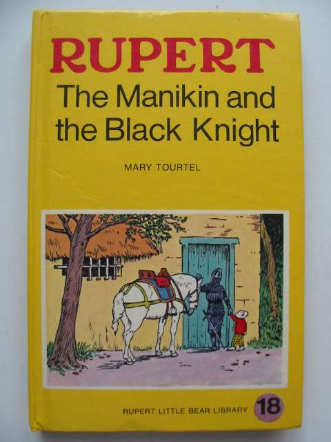 Photo of RUPERT, THE MANIKIN AND THE BLACK KNIGHT - RUPERT LITTLE BEAR LIBRARY No. 18 (WOOLWORTH) written by Tourtel, Mary illustrated by Tourtel, Mary published by Sampson Low, Marston & Co. Ltd. (STOCK CODE: 816921)  for sale by Stella & Rose's Books