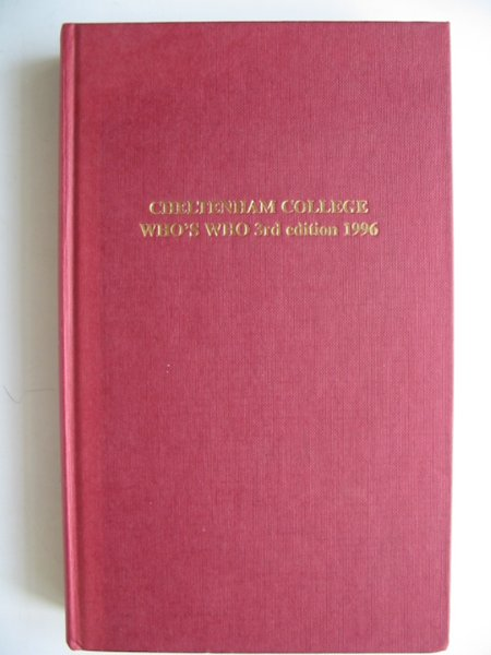 Photo of CHELTENHAM COLLEGE WHO'S WHO AND ADDRESS BOOK written by Bowes, J.F.L. published by The Cheltonian Society (STOCK CODE: 817280)  for sale by Stella & Rose's Books