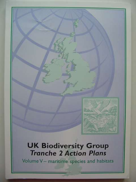 Photo of UK BIODIVERSITY GROUP TRANCHE 2 ACTION PLANS VOLUME V - MARITIME SPECIES AND HABITATS published by English Nature (STOCK CODE: 817615)  for sale by Stella & Rose's Books
