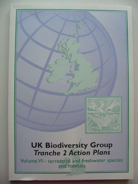Photo of UK BIODIVERSITY GROUP TRANCHE 2 ACTION PLANS VOLUME VI - TERRESTRIAL AND FRESWATER SPECIES AND HABITATS published by English Nature (STOCK CODE: 817616)  for sale by Stella & Rose's Books