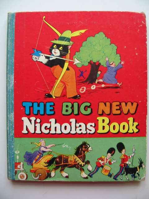 Photo of THE BIG NEW NICHOLAS BOOK written by Styles, Kitty illustrated by Lee, Mary Kendal published by Sampson Low, Marston & Co. Ltd. (STOCK CODE: 817696)  for sale by Stella & Rose's Books