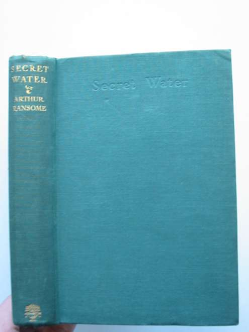 Photo of SECRET WATER written by Ransome, Arthur illustrated by Ransome, Arthur published by Jonathan Cape (STOCK CODE: 817932)  for sale by Stella & Rose's Books