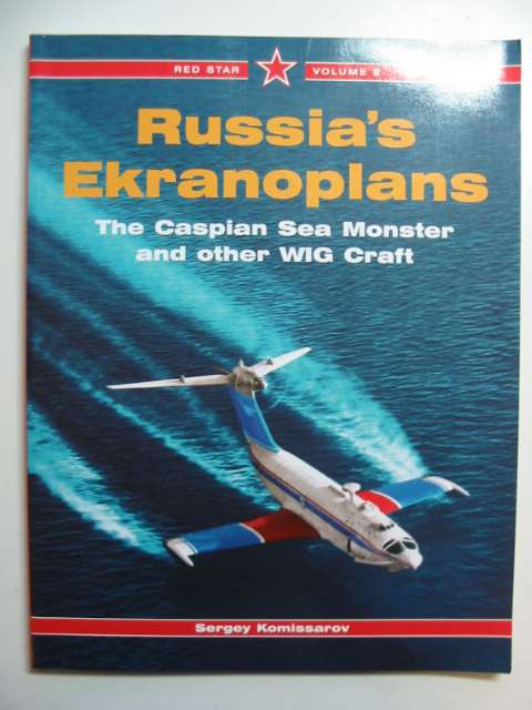 Photo of RUSSIA'S EKRANOPLANS written by Komissarov, Sergey published by Midland Publishing (STOCK CODE: 818380)  for sale by Stella & Rose's Books