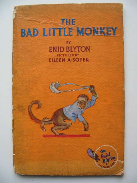 Photo of THE BAD LITTLE MONKEY written by Blyton, Enid illustrated by Soper, Eileen published by The Brockhampton Press Ltd. (STOCK CODE: 818731)  for sale by Stella & Rose's Books